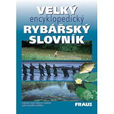 Kniha Velký encyklopedický rybářský slovník
